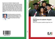 Bookcover of Esperienze di studenti rifugiati somali