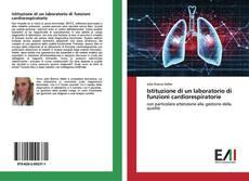 Istituzione di un laboratorio di funzioni cardiorespiratorie kitap kapağı