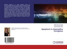 Bookcover of Apoptosis in Aspergillus fumigatus
