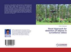 Bookcover of Novel Approach for detection of objects in surveillance videos