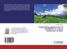 Buchcover von Capitalizing opportunity of MGNREGS to impact livelihoods of poor