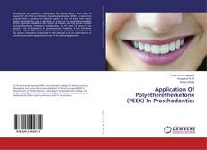 Copertina di Application Of Polyetheretherketone (PEEK) In Prosthodontics