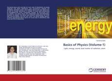 Bookcover of Basics of Physics (Volume-1)