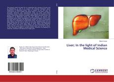 Couverture de Liver; In the light of Indian Medical Science