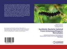 Buchcover von Symbiotic Bacteria Isolated From Entomopathogenic Nematodes