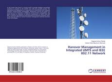 Buchcover von Hanover Management in Integrated UMTS and IEEE 802.11 Network