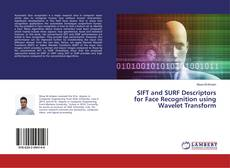 Copertina di SIFT and SURF Descriptors for Face Recognition using Wavelet Transform