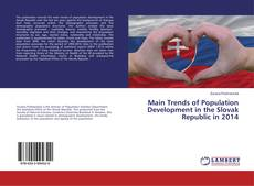 Portada del libro de Main Trends of Population Development in the Slovak Republic in 2014