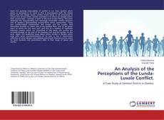 Bookcover of An Analysis of the Perceptions of the Lunda-Luvale Conflict