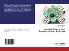 Borítókép a  Basics of Arduino Uno Programming for Beginners - hoz