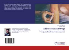 Bookcover of Adolescence and Drugs