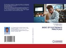 Bookcover of BASIC OF ELECTRONICS PRACTICALS