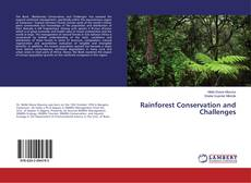 Bookcover of Rainforest Conservation and Challenges