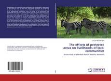 Buchcover von The effects of protected areas on livelihoods of local communities