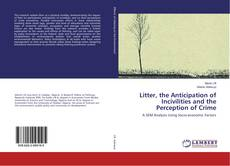 Capa do livro de Litter, the Anticipation of Incivilities and the Perception of Crime