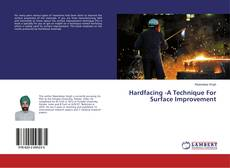 Bookcover of Hardfacing -A Technique For Surface Improvement