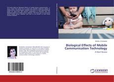 Couverture de Biological Effects of Mobile Communication Technology