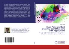 Copertina di Fixed Point and Best proximity point theorems with Applications