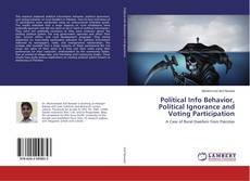 Bookcover of Political Info Behavior, Political Ignorance and Voting Participation