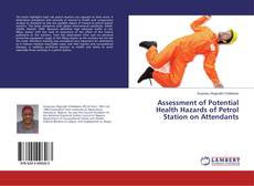 Bookcover of Assessment of Potential Health Hazards of Petrol Station on Attendants