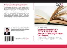 Bookcover of Sistema Domotico para automatizar servicios de seguridad del hogar