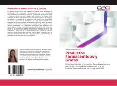 Portada del libro de Productos Farmacéuticos y Grafos