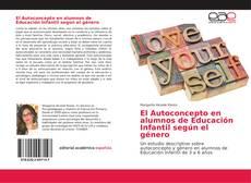 Portada del libro de El Autoconcepto en alumnos de Educación Infantil según el género