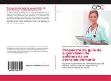 Borítókép a  Propuesta de guía de supervisión de enfermería en atención primaria - hoz