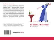 Portada del libro de La Dosis...(Venenos)