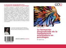 Portada del libro de La formación posgraduada de la competencia orientadora en psicólogos