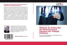 Portada del libro de Método de Selección de Personal para Equipos de Trabajo Exitosos