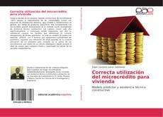 Обложка Correcta utilización del microcrédito para vivienda