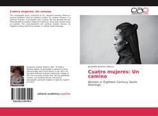 Обложка Cuatro mujeres: Un camino