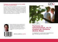 Buchcover von Turismo no convencional, en la ciudad de Victoria (Entre Ríos)