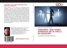 Borítókép a  Colombia. Una visión sistémica de la vida y la evolución - hoz