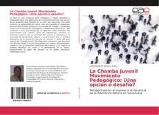 Portada del libro de La Chamba Juvenil Movimiento Pedagógico: ¿Una opción o desafío?