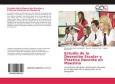 Portada del libro de Estudio de la Deserción Escolar y Práctica Docente en Maestría