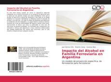 Обложка Impacto del Alcohol en Familia Ferroviaria en Argentina
