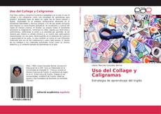 Bookcover of Uso del Collage y Caligramas