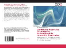 Capa do livro de Unidad de muestreo para definir variabilidad de incendios forestales