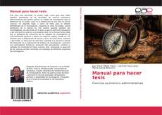 Bookcover of Manual para hacer tesis