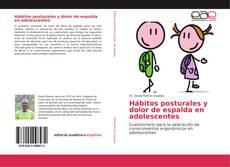 Portada del libro de Hábitos posturales y dolor de espalda en adolescentes
