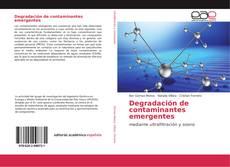 Couverture de Degradación de contaminantes emergentes