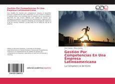 Portada del libro de Gestión Por Competencias En Una Empresa Latinoamericana