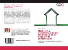 Bookcover of Medición y determinación de resultados en el negocio de construccion