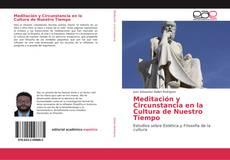 Bookcover of Meditación y Circunstancia en la Cultura de Nuestro Tiempo