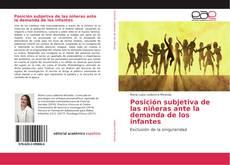 Couverture de Posición subjetiva de las niñeras ante la demanda de los infantes