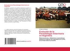 Bookcover of Evolución de la Parasitología Veterinaria en Argentina