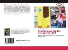 Buchcover von Técnicas avanzadas de soporte vital