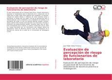 Portada del libro de Evaluación de percepción de riesgo de funcionarios de laboratorio